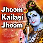 Jhoom Kailasi Jhoom Songs