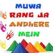 Muwa Rang Ja Andhere Mein Songs