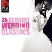 35 Greatest Wedding Classics Songs