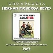 Hernan Figueroa Reyes Cronología - Para los Más Jóvenes (1967) Songs