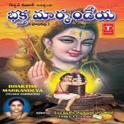 Bhaktha Markandeya Songs