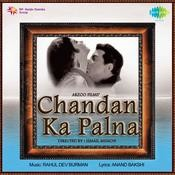 Chandan Ka Palna Songs