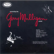 Presenting The Gerry Mulligan Sextet Songs