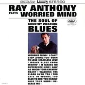 Plays Worried Mind: The Soul of Country Western Blues Songs