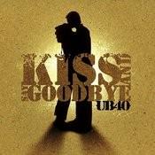 Kiss And Say Goodbye Songs
