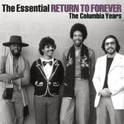 The Essential Return To Forever Songs