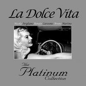 La Dolce Vita Platinum Collection Songs