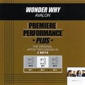 Wonder Why (Premiere Performance Plus Track) Songs