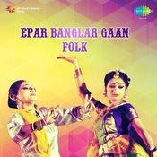 Chayanika - Epar Bangla Opar Banglar Geeti (folk Songs) Vol 4 Songs