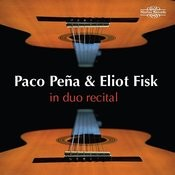 Paco Peña & Eliot Fisk In Duo Recital Songs