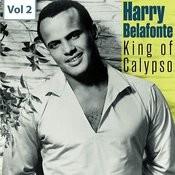 King Of Calypso - Harry Belafonte, Vol. 2 Songs