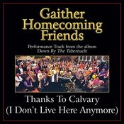 Thanks to Calvary - I Don't Live Here Anymore Performance Tracks Songs