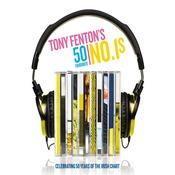 Tony Fenton's 50 Favourite No. 1s Songs
