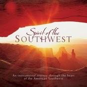 Spirit Of The Southwest Songs
