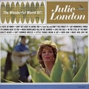 The Wonderful World of Julie London Songs