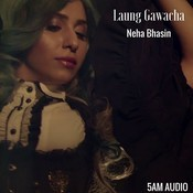 Laung Gawacha Song