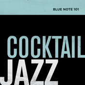 Blue Note 101: Cocktail Jazz Songs