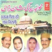 Khwaja Piya Ki Shaan Nirali Songs