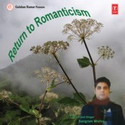 Return To Romanticism Songs