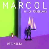 Optimista (Ft. J.M. Torreblanca) Songs