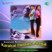 Karayai Thodatha Alaigal Songs
