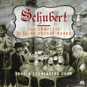 Schubert : Complete Secular Choral Works Songs