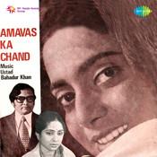 Amavas Ka Chand Songs