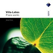 Villa-Lobos : Prole do Bebê, Rudepoema & As três Marias (-  Apex) Songs
