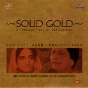 Solid Gold - Surinder Kaur And Prakash Kaur Vol 2 Songs