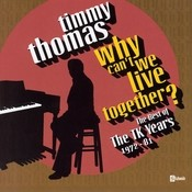 Why Can't We Live Together: The Best Of The TK Years 1972-'81 Songs