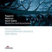 Paganini, Saint-Saëns & Waxman : Works for Violin & Orchestra Songs