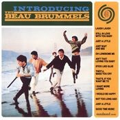 Introducing The Beau Brummels (US Release) Songs
