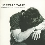 Carried Me: The Worship Project Songs