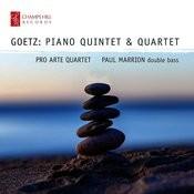 Goetz: Piano Quintet & Quartet Songs