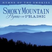 Smoky Mountain Hymns of Praise Songs