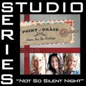 Not So Silent Night (Studio Series Performance Track) Songs