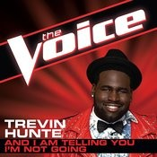 And I Am Telling You I'm Not Going (The Voice Performance) Songs