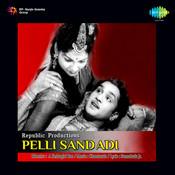 Pelli Sandhadi Songs