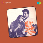 Dil Ne Phir Yaad Kiya Songs