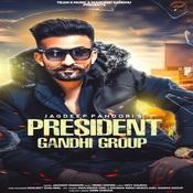 President Gandhi Group Song