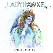 Ladyhawke (Deluxe Edition) Songs