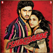 Ishaqzaade Songs