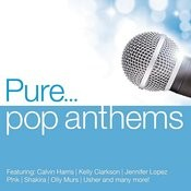 Pure... Pop Anthems Songs