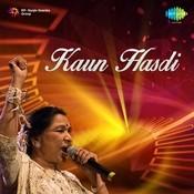 Kaun Hasdi Songs