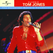 Classic Tom Jones Universal Masters Collection Songs