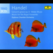 Handel Concerti Grossi Op 6 Water Music Fireworks Music Songs