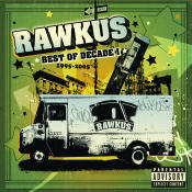 Rawkus Records Best Of Decade I 1995 2005 Songs