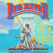 Big River: The Adventures Of Huckleberry Finn Songs