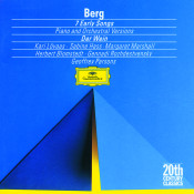 Berg: Seven Early Songs (Piano Version); Seven Early Songs (Orchestral Version); Schließe mir die Augen beide (1907); An Leukon (1908); Schließe mir die Augen beide (1925); Der Wein (1929) Songs