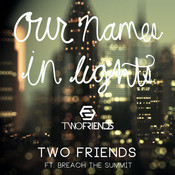 Our Names in Lights (feat. Breach the Summit) Song